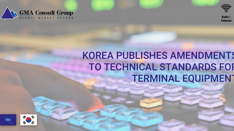 Korea Publishes Amendments to Technical Standards for Terminal Equipment