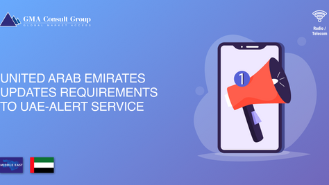 United Arab Emirates Updates Requirements to UAE-Alert Service