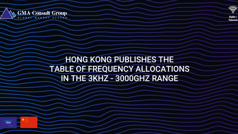 Hong Kong Publishes the Table of Frequency Allocations in the 3kHz - 3000GHz Range