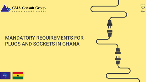 Mandatory Requirements for Plugs and Sockets in Ghana