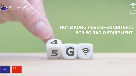 Hong Kong Publishes Criteria for 5G Radio Equipment