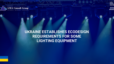 Ukraine Establishes Ecodesign Requirements for Some Lighting Equipment
