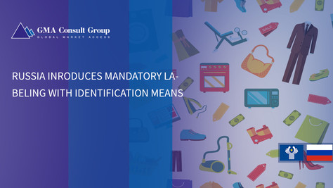 Russia Inroduces Mandatory Labeling with Identification Means