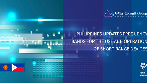 Philippines Updates Frequency Bands for the Use and Operation of Short-Range Devices