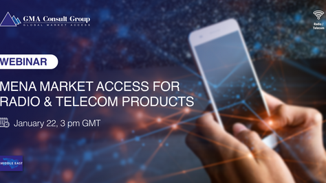 WEBINAR: MENA Market Access for Radio & Telecom Products