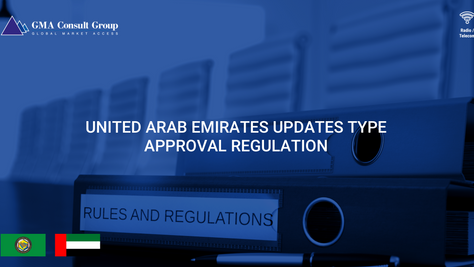 United Arab Emirates Updates Type Approval Regulation