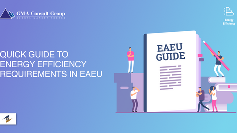Quick Guide to Energy Efficiency Requirements in EAEU