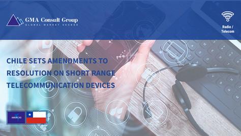 Chile Sets Amendments to Resolution on Short Range Telecommunication Devices