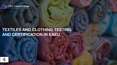Textiles and Clothing Testing and Certification in EAEU