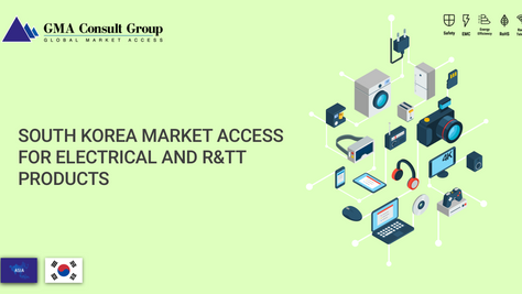 South Korea Market Access for Electrical and R&TT Products