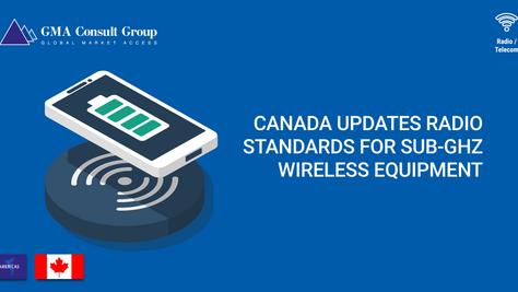 Canada Updates Radio Standards for Sub-GHz Wireless Equipment