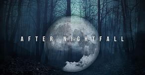 📺 After Nightfall