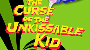 The Curse of the Un-Kissable Kid