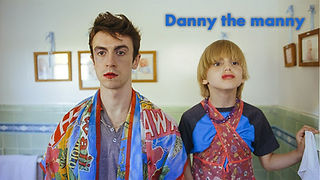 Danny the manny