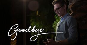 🎥 Goodbye