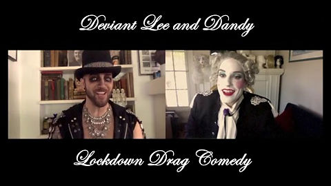 Deviant Lee and Dandy