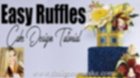 Easy Ruffles for cakes tutorials