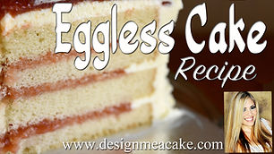 Super Moist Eggless Cake Recipe tutorial