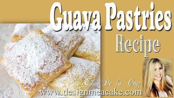 Guava Pastries Recipe Tutorial
