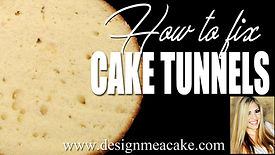 Learn to fix tunnels in cakes.