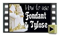 Fondant & tylose tutorial