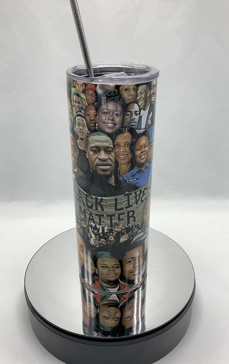 Black Lives Matter - 20oz Tumbler