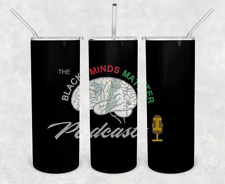 The Black Minds Matter Podcast - 20oz Tumbler