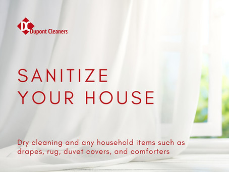 Sanitize Your House