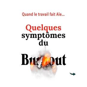 Quelques symptômes du Burn-out