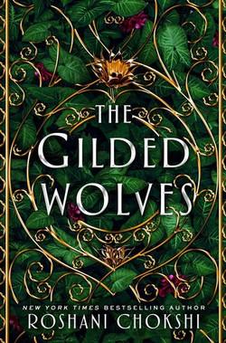 The Gilded Wolves by Roshani Choksh