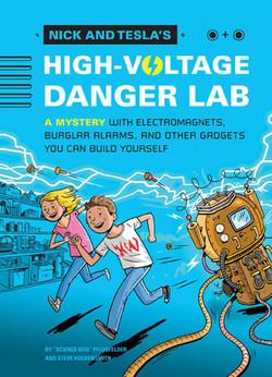 "Nick and Tesla's High-Voltage Danger Lab by ""Science Bob"" Pflugfelder"