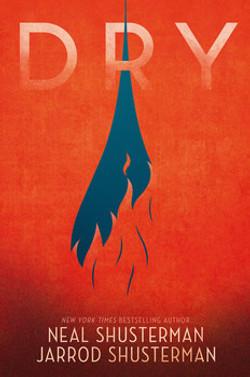 Dry by Neal & Jarrod Shusterman