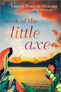 Book of the Little Axe by Lauren Francis-Sharma