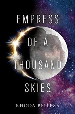 Empress of a Thousand Skies by Rhoda Belleza