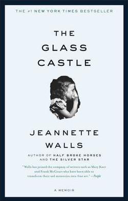 The Glass Castle by Jeannette Walls