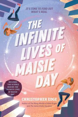 The Infinite Lives of Maisie Day by Christopher Edge