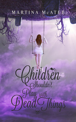 Children Shouldn't Play with Dead Things by Martina McAtee