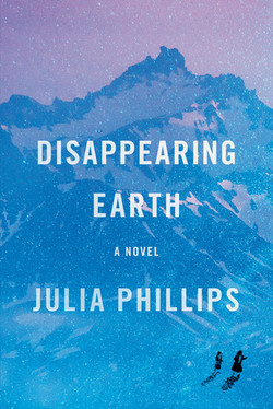 Disappearing Earth by Julie Phillips