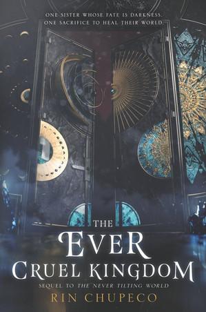 The Ever Cruel Kingdom by Rin Chupeco