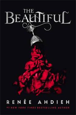 The Beautiful by Renee Ahdieh