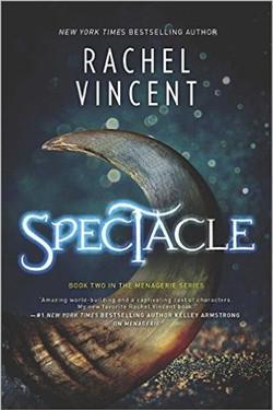 Spectacle by Rachel Vincent