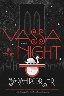 Vassa in the Night by Sarah Porter