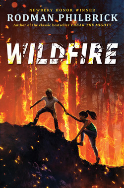 Wildfire by Rodman Philbrick
