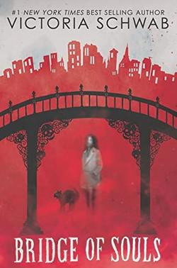 Bridge of Souls by Victoria Schwab