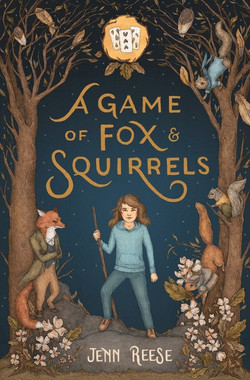 A Game of Fox and Squirrel by Jenn Reese