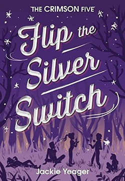 Flip the Sliver Switch by Jackie Yeager