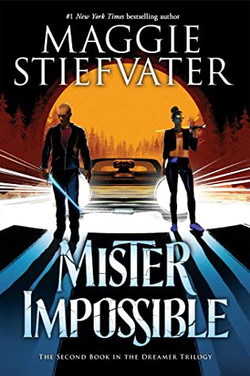Mr. Impossible by Maggie Stiefvater
