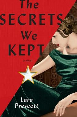 The Secrets We Kept by Lara Prescott