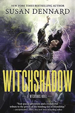 Witchshadow by Susan Dennard