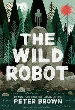 The Wild Robot Escapes by Peter Brown
